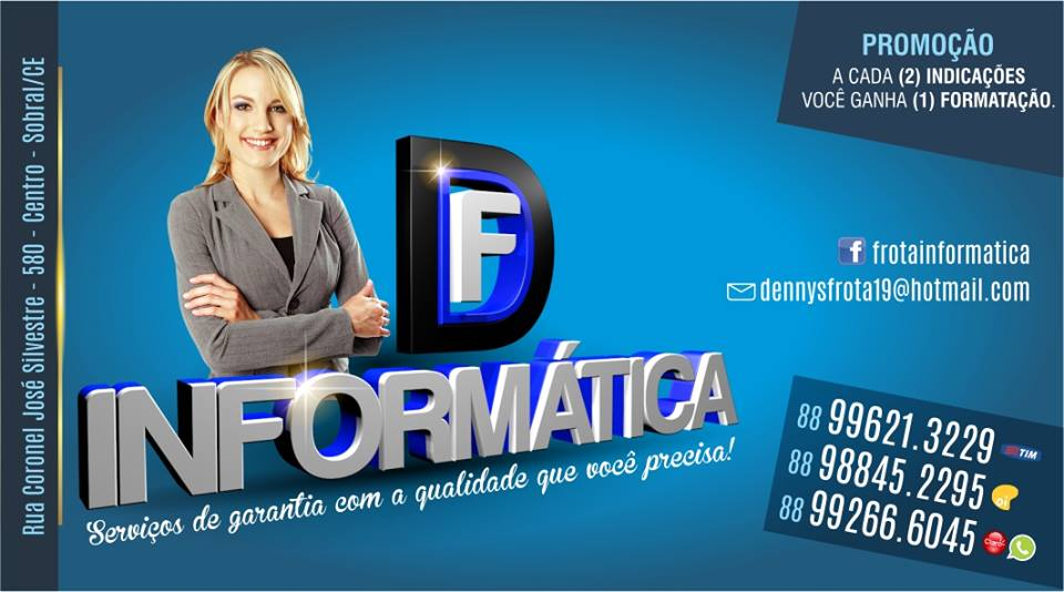 DF INFORMÁTICA 88-99621-3229 // 88-98845-2295 // 88-99266-6045