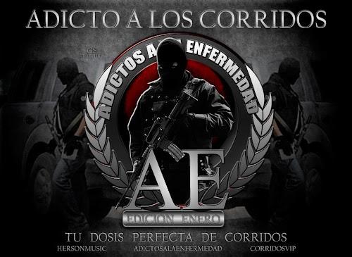 Los Mejores Corridos De Enero: Adicto A Los Corridos - Edición Enero (2012)