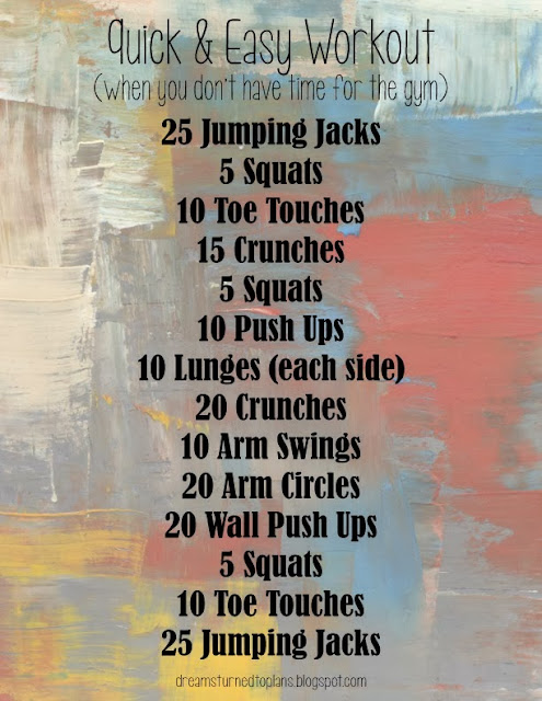 Quick and Easy Workout (When you don't have time for the gym)