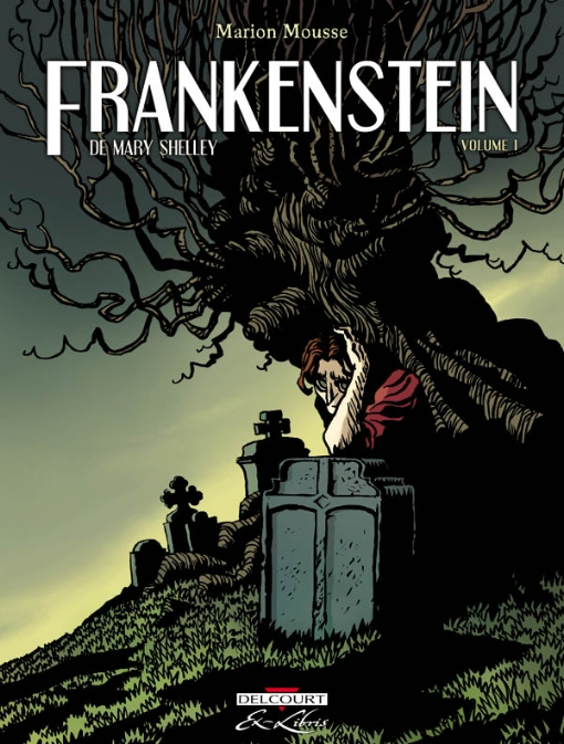 Frankenstein; or, The Modern Prometheus Mary Wollstonecraft Shelley
