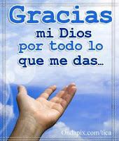Dios muchas gracias por todas tus bendiciones.jpg