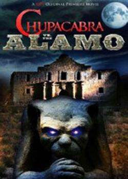Chupacabra vs. the Alamo (2013)