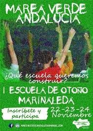 I Escuela de otoño de Marea Verde Andalucía: ¿Qué escuela queremos?
