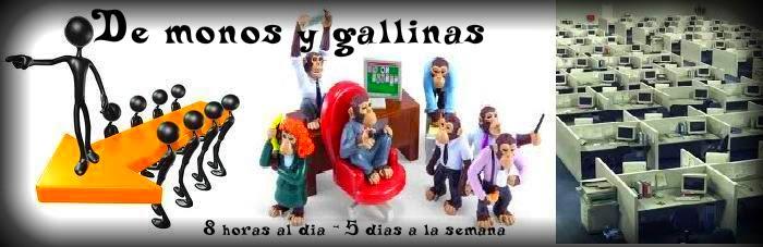 De monos Y gallinas