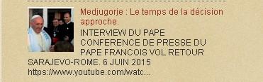 Medjugorje : Pape :Nous sommes sur le point de prendre des décisions