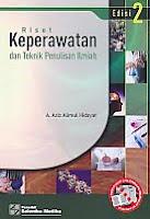 AJIBAYUSTORE  Judul Buku : RISET KEPERAWATAN DAN TEKNIK PENULISAN ILMIAH Edisi 2 Pengarang : A. Aziz Alimul Hidayat Penerbit : Salemba Medika