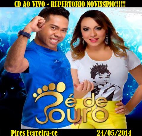 [BAIXE CD] PÉ DE OURO EM PIRES FERREIRA-CE - 24.05.2014 - MAIO 2014