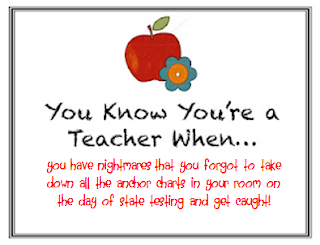 , You Know You're a Teacher When…