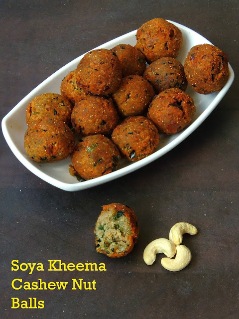 Soya Kheema Balls, Cashew SoyaKheema kola urundai