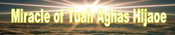 Keajaiban Tuah Aghas Hijaoe