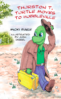 Thurston T. Turtle Moves to Hubbleville by Micki Bare