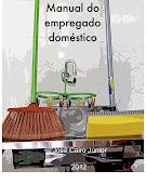 Manual do empregado doméstico (adquira aqui)