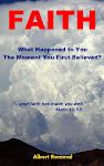 FAITH: What Happened to You the Moment You First Believed?