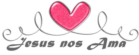 Jesus nos Ama - Quando vem de Deus a gente sabe: É diferente. ♥