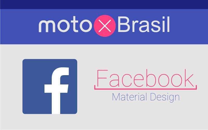 App | FacebookMod v4 | Material Design | Moto X Brasil
