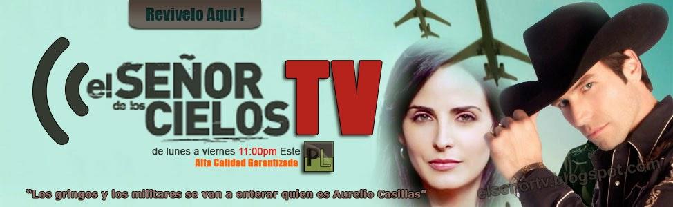 El Señor TV - Desde Los Cielos
