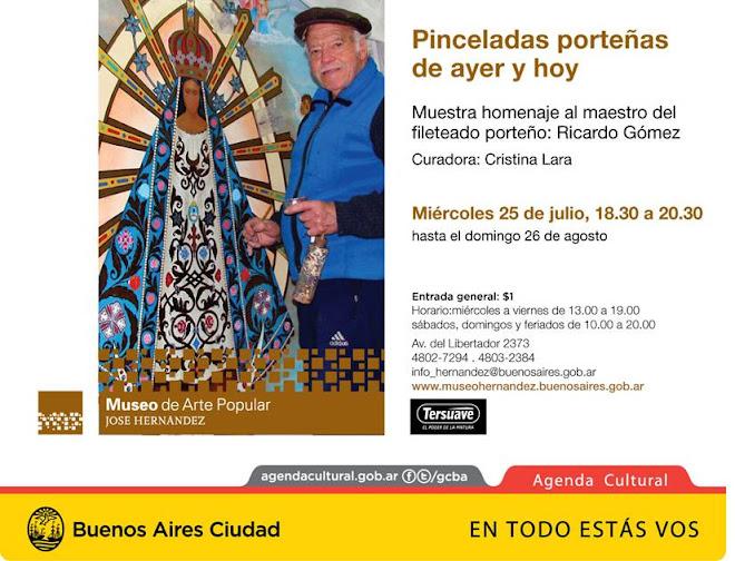 MUESTRA HOMENAJE 2012 PINCELADAS PORTEÑAS DE AYER Y HOY AL MAESTRO DEL FILETEADO PORTEÑO