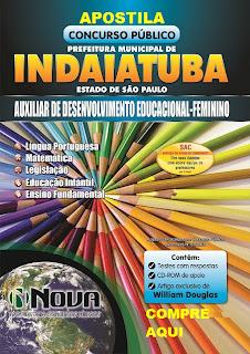 Apostila Pref. Municipal Indaiatuba Auxiliar de Desenvolvimento Educacional - Feminino (Impressa)