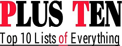 Plus Ten | Top 10 Lists of Everything