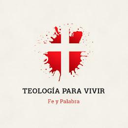 Teología Para Vivir