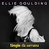 """Música """"Anything Could Happen"""" da cantora Ellie Goulding é o Single da semana"""