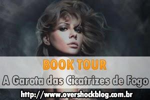 http://www.overshockblog.com.br/2013/10/book-tour-garota-das-cicatrizes-de-fogo_30.html