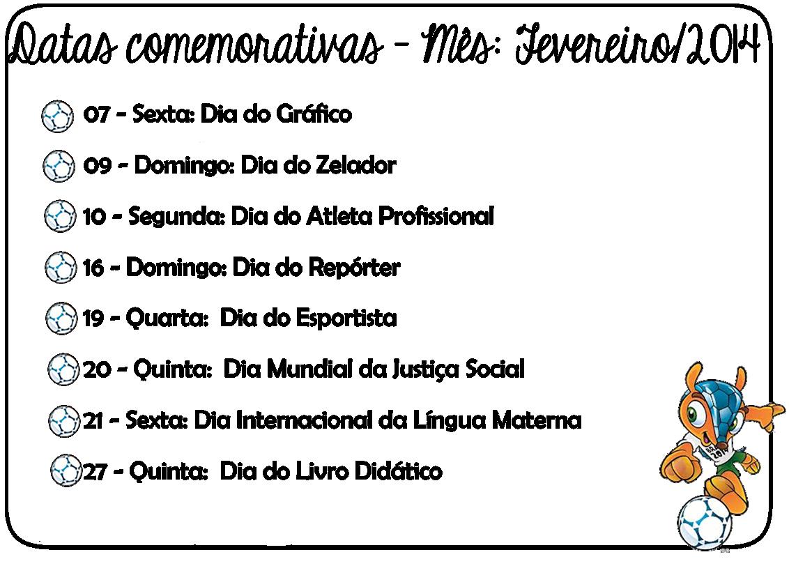 Joaquim Teixeira Camargos: Datas Comemorativas de Fevereiro