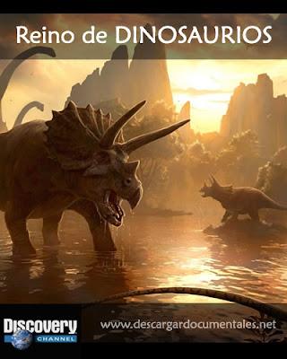 Documentales REINO DINOSAURIOS [Discovery]