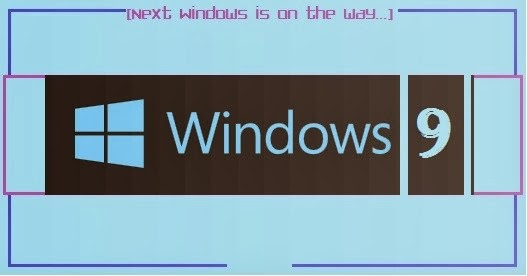 Microsoft to launch Windows 9 as its next Windows OS | (topicswhatsoever.blogspot.com)