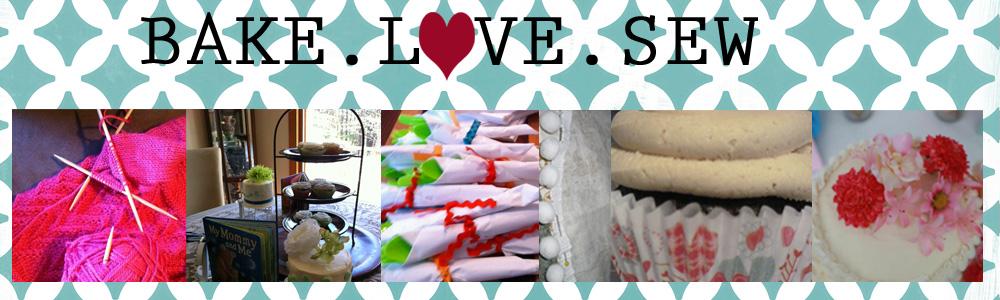 Bake.Love.Sew