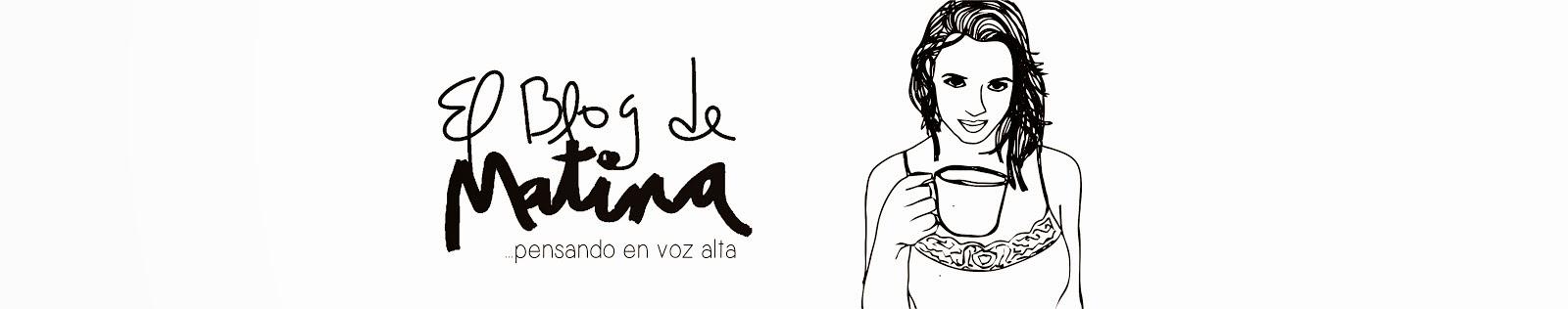 El Blog de Matina