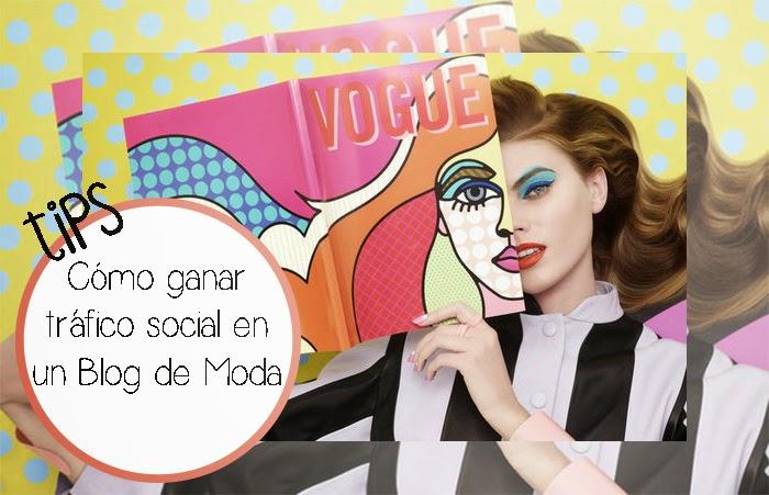 Trucos para ganar tráfico social en un blog de moda