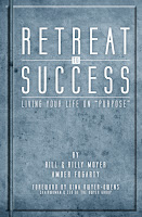 "Retreat to Success: Living Your Life on ""Purpose"""
