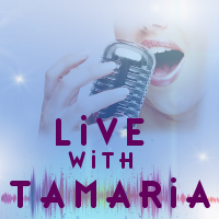 Live with Tamaria