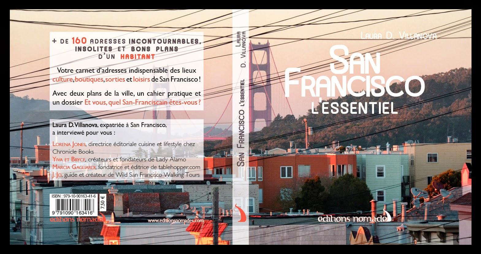 San Francisco, l'essentiel - Un guide de voyage aux Editions Nomades