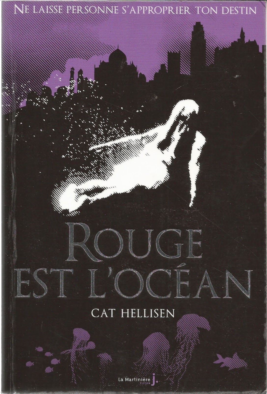 ROUGE EST L'OCEAN (When the Sea is Rising Red) - Cat Hellisen cover couverture