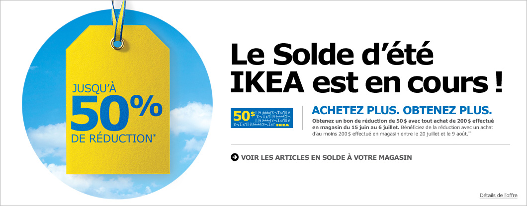 le solde d 39 t ikea est en cours 50 de rabais avec tout. Black Bedroom Furniture Sets. Home Design Ideas
