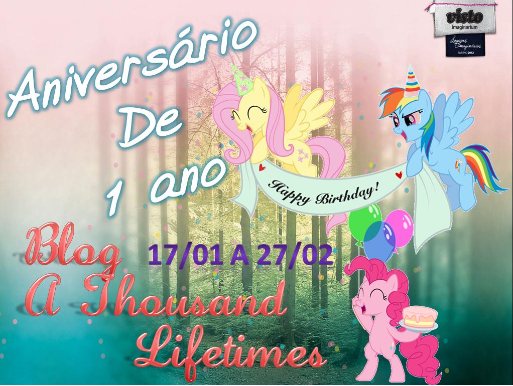 SORTEIO #03 - PROMOÇÃO DE ANIVERSÁRIO DO BLOG A THOUSAND LIFETIMES