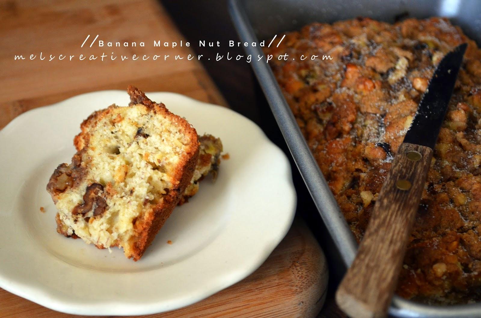 Mel's Creative Corner: Banana Maple Nut Bread (Muffin)!