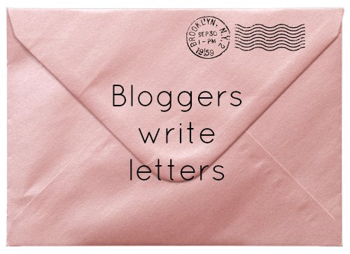 Bloggers write letters