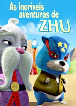 As+Incriveis+Aventuras+de+Zhu Baixar Filme As incríveis aventuras de Zhu Dublado