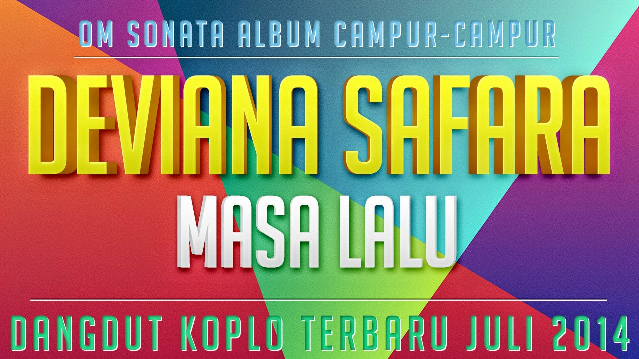Download free dangdut koplo masa lalu – Free MP3 Downloads.
