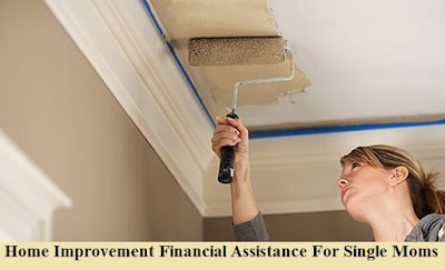 Home Improvement Financial Assistance For Single Moms