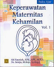 toko buku rahma: buku KEPERAWATAN MATERNITAS KEHAMILAN VOL. 1, pengarang siti fauziah, penerbit kencana
