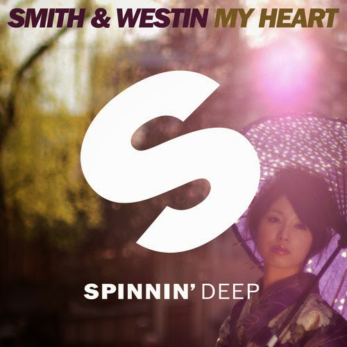 Smith & Westin - My Heart