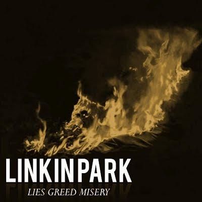 Linkin Park - Lies Greed Misery Lyrics