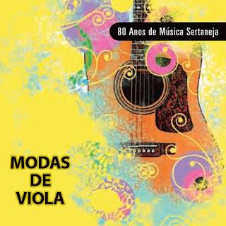 Vários Artistas   80 Anos De Música Sertaneja   Modas De Viola