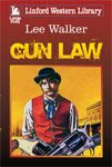 Gun Law Large Print Edition