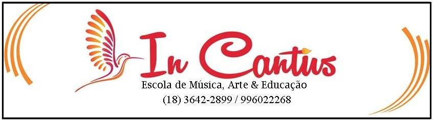 """IN CANTUS """"Escola de Música, Arte & Educação"""" em Birigui"""