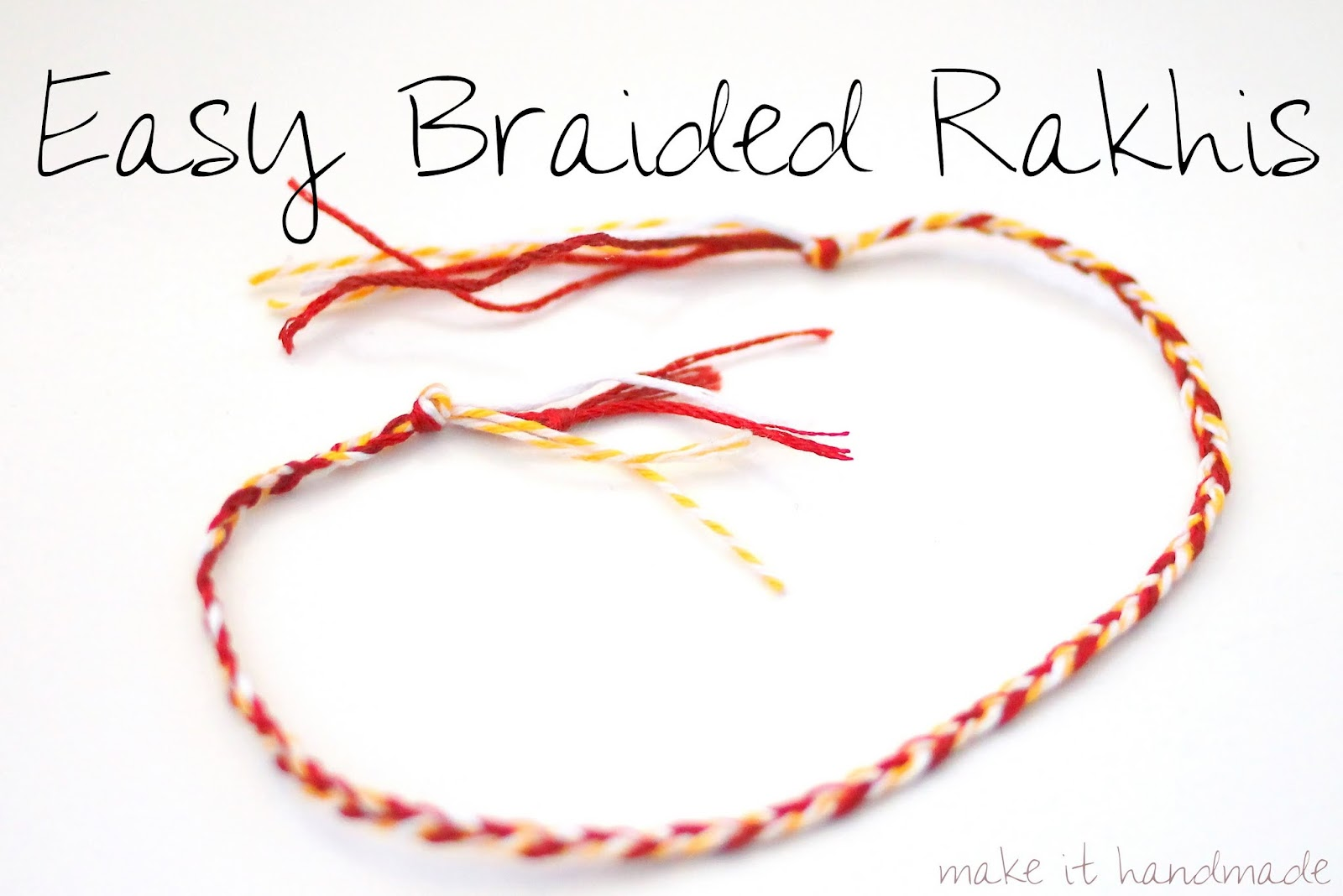 Tips for making your own braided Rakhis and friendship bracelets.
